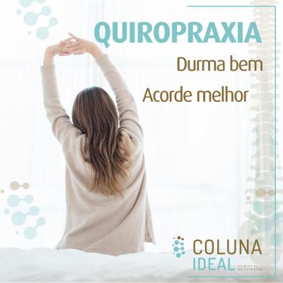 Quiropraxia: Durma bem, acorde melhor